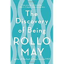 The Discovery of Being by Rollo May (2015-05-12)
