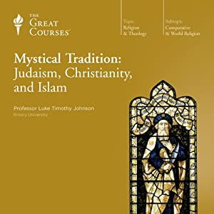 Mystical Tradition: Judaism, Christianity, and Islam Lecture