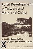 Rural Development in Taiwan and Mainland China 9780813382630