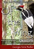 Of the Wing, Georgia Anne Butler, 0982034229