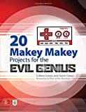 img - for 20 Makey Makey Projects for the Evil Genius book / textbook / text book