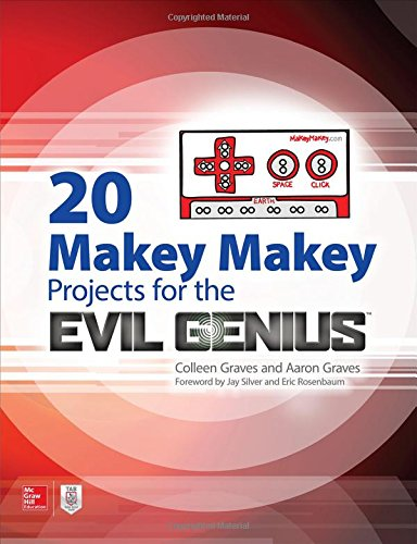 20 Makey Makey Projects for the Evil Genius cover