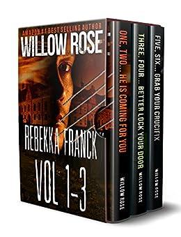 Rebekka Franck: Vol 1-3 by [Rose, Willow]