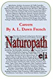 Careers: Naturopath, A. L. French, 1497331315