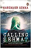 Calling Sehmat BY Harinder Sikka (Author) A Warning Paperback[2018][BY Harinder Sikka]