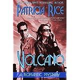 Volcano: A Romantic Mystery Novel ~ Patricia Rice