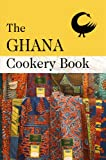 The Ghana Cookery Book, , 0955393663
