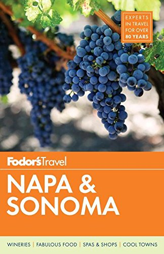 (Fodor's Napa & Sonoma (Full-color Travel Guide))