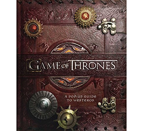 Game of Thrones: A Pop-Up Guide to Westeros (Dragon Girl Game Of Thrones)