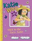 Stick to the Facts, Katie, Fran Manushkin, 1479519251