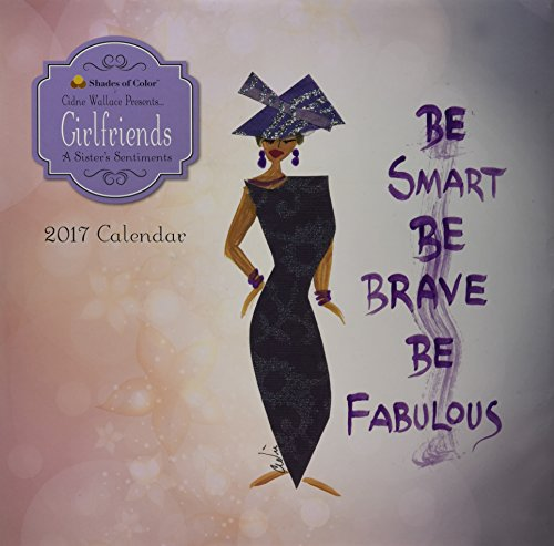 Books : Girlfriends 2017 Calendar: A Sister's Sentiments