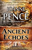 Ancient Echoes, Joanne Pence, 0615783368