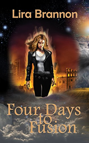 Four Days to Fusion by [Brannon, Lira]