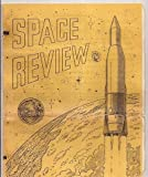 img - for Space Review Volume 1 Nos. 5-6 1962 for Sept. and Nov. book / textbook / text book