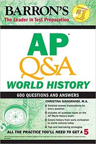 AP Q&A World History: With 600 Questions and Answers (Barron's AP