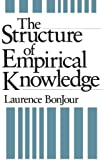 The Structure of Empirical Knowledge