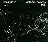 Anthony Braxton Solo: Recital Paris 1971