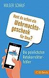 Hast du schon ein Wehrmachtsgeschenk für Oma?: Die peinlichsten Autokorrekturfehler