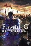 Le Royaume de Tobin, L'intégrale 3 :