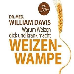 Weizenwampe Hörbuch