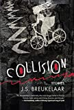 Collision: Stories
