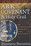 img - for The Ark of the Covenant, the Holy Grail: Message for the New Millennium book / textbook / text book