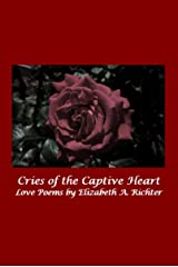 Cries of the Captive Heart Kindle Edition