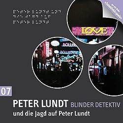 Peter Lundt und die Jagd auf Peter Lundt (Peter Lundt 7)