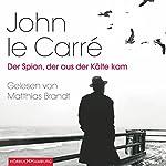 Der Spion, der aus der Kälte kam | John le Carré