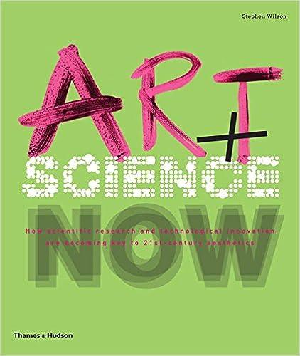 713f1f4f690 Amazon.com  Art + Science Now (9780500289952)  Stephen Wilson  Books