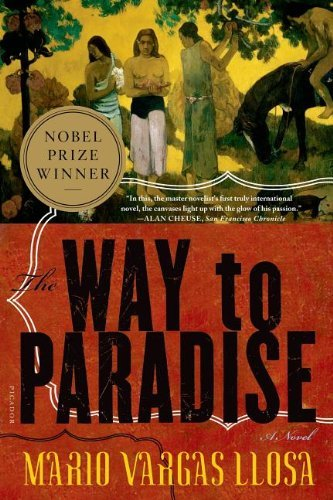 Read Online The Way to Paradise: A Novel [Paperback] [2004] (Author) Mario Vargas Llosa, Natasha Wimmer PDF