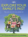 Explore Your Family's Past: Trace Your Roots and Create a Family Tree (Readers Digest)