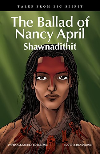 The Ballad of Nancy April: Shawnadithit (Tales from Big Spirit) by HighWater Press (Image #2)