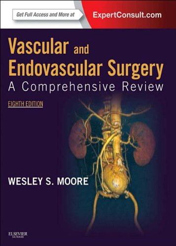 Vascular and Endovascular Surgery: A Comprehensive Review (VASCULAR SURGERY: A COMPREHENSIVE REVIEW (MOORE)) Pdf