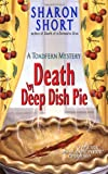 Death By Deep Dish Pie: A Toadfern Mystery
