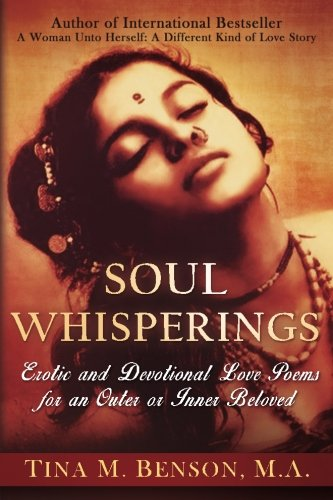 Soulwhisperings: Erotic And Devotional Love Poems For An Outer Or Inner Beloved (Colored Version) by Satya Books