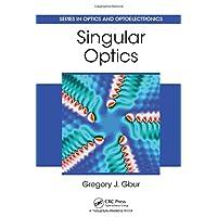 Singular Optics (Series in Optics and Optoelectronics)