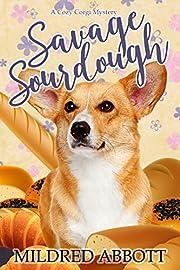 Savage Sourdough (Cozy Corgi Mysteries Book 4)