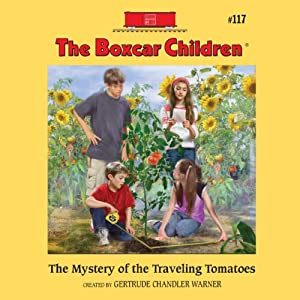 The Mystery of the Traveling Tomatoes Audiobook