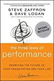 The Three Laws of Performance by Steve Zaffron & Dave Logan