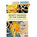 Beauty Belongs to the Flowers: A Tor.Com Original