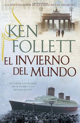 El invierno del mundo (Spanish Edition)