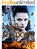 Land of Shadows (The Legend Of The Gate Keeper Book 1)