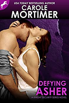 Defying Asher (Knight Security 1) by [Mortimer, Carole]