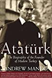img - for Ataturk: The Biography of the Founder of Modern Turkey by Andrew Mango (2002-08-26) book / textbook / text book