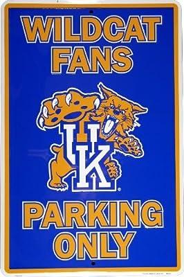 University of Kentucky Wildcat Fans Only Parking Aluminum Metal Sign 12 X 18