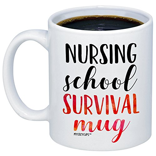MyCozyCups Nursing Student Gifts - Nursing School Survival Mug - Funny Registered Nurse Assistant, Practitioner, RN, 11oz Coffee Cup For Women, Best Friend, Daughter, Mom, Wife - Graduation Present