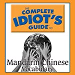 The Complete Idiot's Guide to Chinese, Vocabulary |  Linguistics Team