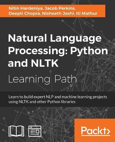 Natural Language Processing: Python and NLTK by Packt Publishing