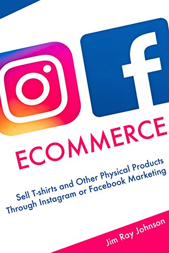 Amazon com: Instagram Facebook Ecommerce: Sell T-shirts and